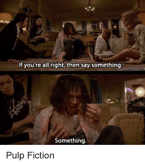 if-youre-all-right-then-say-something-something-pulp-fiction-27607576